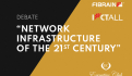 Network infrastructure of the 21st century